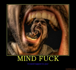 mind-fuck-mind-demotivational-poster-1215177075
